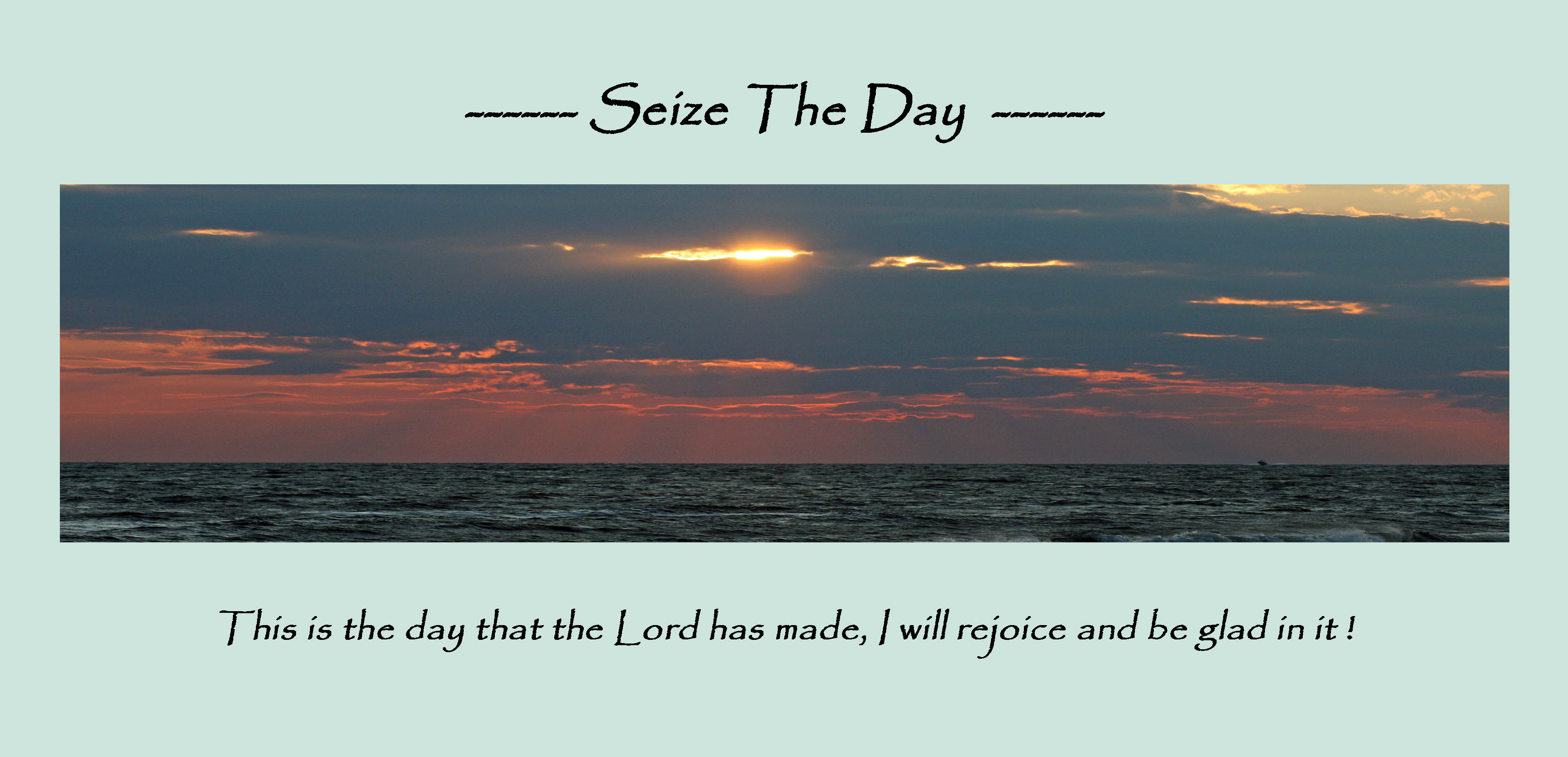 Seize the Day Pana